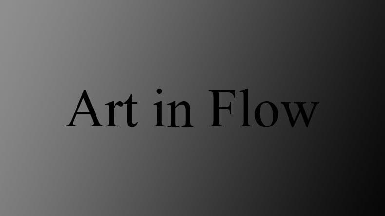 Art in Flow