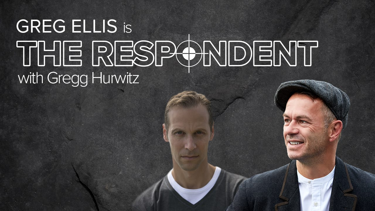 The Respondent with Gregg Hurwitz